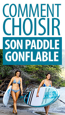 Comment choisir son stand up paddle gonflable