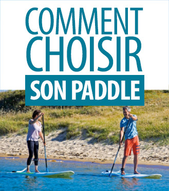 Comment choisir son paddle