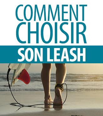 Comment choisir son leash