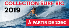 arrivage collection surf bic 2019