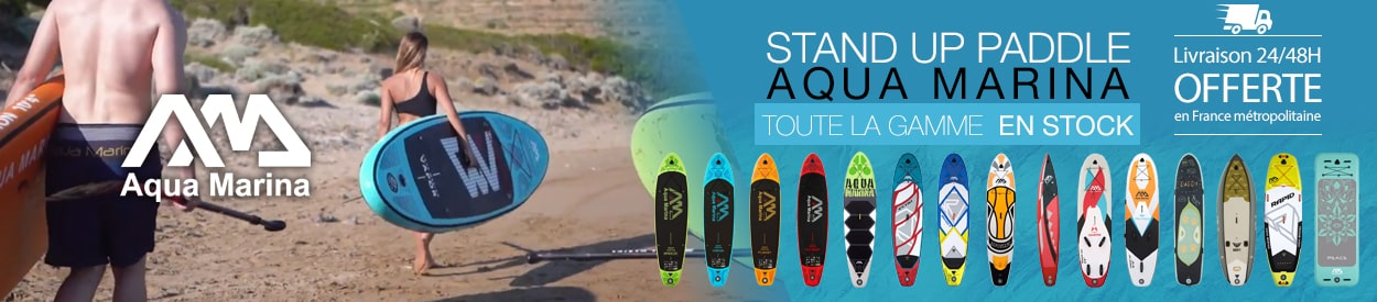 stand up paddle aqua marina toute la gamme en stock