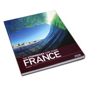 GUIDE DES SPOTS DE SURF FRANCE STORMRIDER