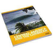 GUIDE SURF AMERIQUE CENTRALE CARAIBES STORMRIDER